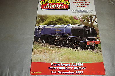 Railway Modelling Magazine The Larger Scale Journal Autumn  2007 S Scale upwards