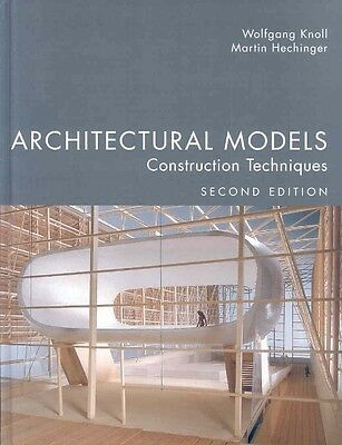 Architectural Models: Construction Techniques by Martin Hechinger Hardcover Book