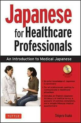 Japanese for Healthcare Professionals by Shigeru Osuka Book & Merchandise Book (