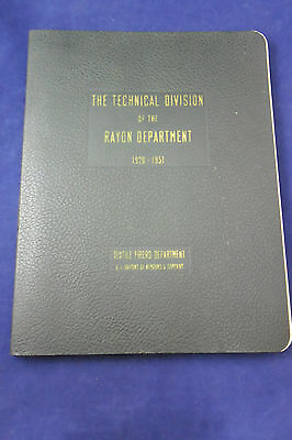 Dupont 1952 Book Technical Division of the Rayon Department 1920-1951; VGC 205pp
