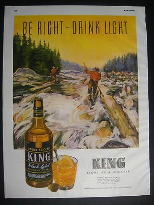 1944 King Whiskey Logrolling Lumberjacks Paul Gerding Black Label Logdrivers Ad