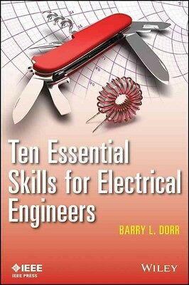 Ten Essential Skills for Electrical Engineers by Dorr Paperback Book (English)