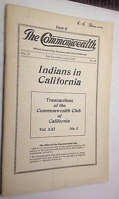 June 1926 INDIANS IN CALIFORNIA Commonwealth Club of San Francisco Magazine 52pg