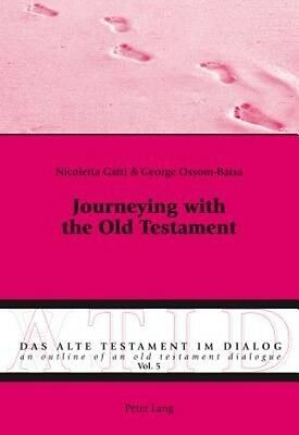 Journeying with the Old Testament by Nicoletta Gatti Paperback Book (English)