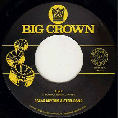 """Bacao Rhythm & Steel Band – Pimp /   Police In Helicopter 7"""" 45 Big Crown Rec"""