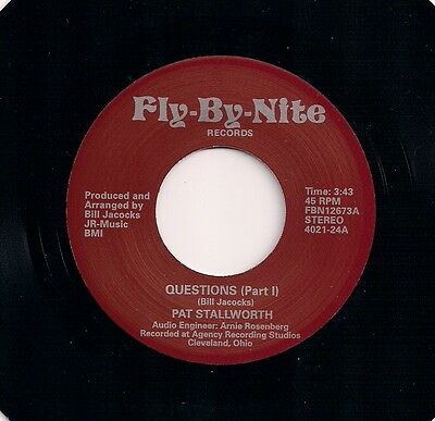 "SOUL 7"" 45 PAT STALLWORTH QUESTIONS Pts I&II US FLY-BY-NIGHT 2nd ISSUE NEW MINT"