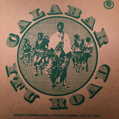 Calabar-Itu Road Groovy Sounds From South Eastern Nigeria (1972-1982) 2 x LP NEW