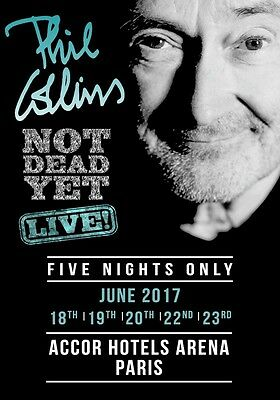 PHIL COLLINS Not Dead Yet 2017 Accor Hotels Arena Paris PHOTO Print POSTER CD 05