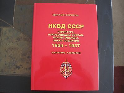 Soviet NKVD Structure , Commanders , Uniforms and Insignia 1934-1937 Book