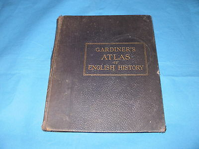 Gardiner's School Atlas of English History Vintage Maps 1914 Book