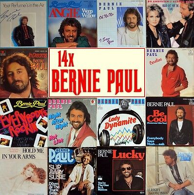 """7"""" 14x BERNIE PAUL Lucky/Be Cool/Lady Dynamite/In Dreams/Caroline/Angie/Oh No No"""