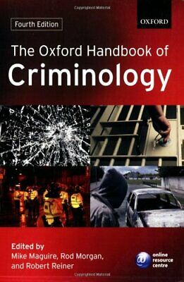 The Oxford Handbook of Criminology Paperback Book The Cheap Fast Free Post
