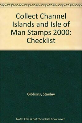 Collect Channel Islands and Isle of Man Stamps:... by Gibbons, Stanley Paperback