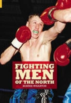 Fighting Men of the North by Ronnie Wharton Paperback Book (English)