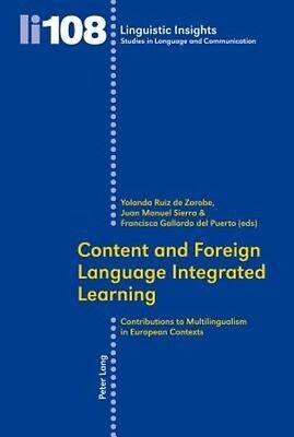 Content and Foreign Language Integrated Learning by Paperback Book (English)