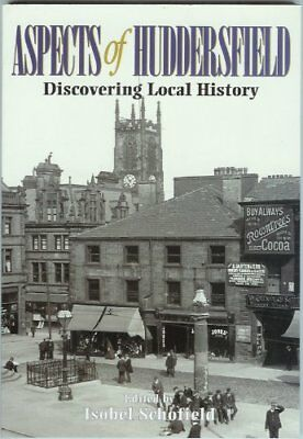 Aspects of Huddersfield: Discovering Local History Paperback Book The Cheap Fast