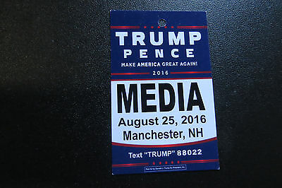DONALD TRUMP / MIKE PENCE MEDIA Credentials MANCHESTER, NH  8/25  TRUMP RALLY