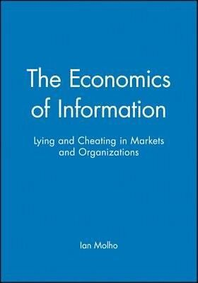 The Economics of Information by Ian Molho Paperback Book (English)