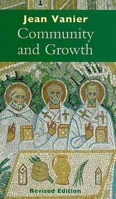 Community and Growth by Jean Vanier Paperback Book (English)