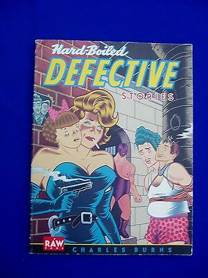 Hard Boiled Defective Stories : Charles Burns. 1st edn. ( Pantheon Books  / RAW)