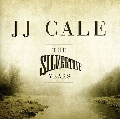J.J. Cale, Jj Cale - Silvertone Years [New CD]