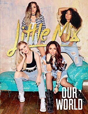 Our World: Our OFFICIAL autobiography by Little Mix Book The Cheap Fast Free