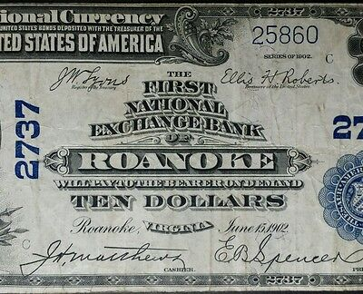 1902 $10 National Currency First National Exchange Bank of Roanoke Virginia 2737