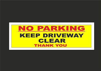 No Parking Keep Driveway Clear Thank You Sign Or Sticker 300 x 100mm - Access