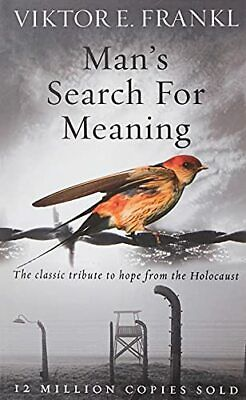 Man's Search For Meaning: The classic tribute to hope fro... by Frankl, Viktor E