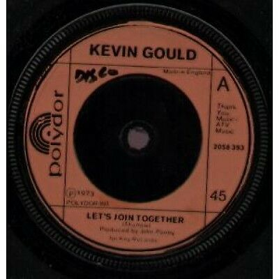 """KEVIN GOULD Let's Join Together 7"""" VINYL B/W Jesus Is King (2058393) Writing On"""