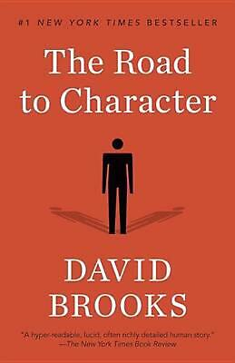 The Road to Character by David Brooks Paperback Book (English)