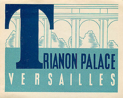 Versailles France Trianon Palace Hotel Vintage Luggage Label