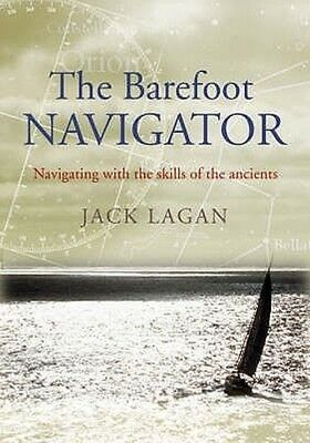 The Barefoot Navigator by Jack Lagan Paperback Book