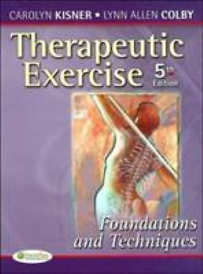 Therapeutic Exercise : Foundations and Techniques