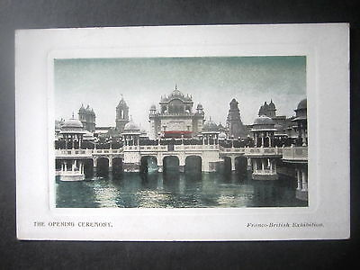 Franco-British Exhibition, 1908. The Opening Ceremony. Unposted.