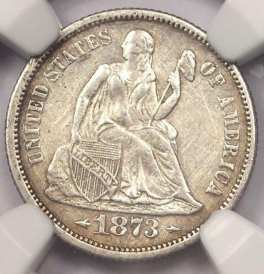 1873 Arrows Seated Liberty Dime 10C - NGC AU Details - Rare Date Coin!