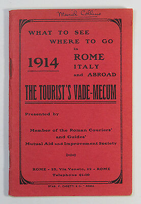 What To See Where To Go in Rome Italy & Abroad, The Tourist's Vade Mecum 1914