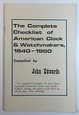 The Complete Checklist of American Clock & Watchmakers by John Edwards 1977 1st