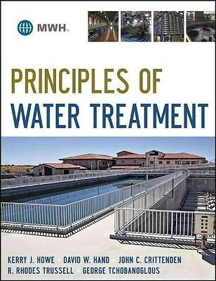 Principles of Water Treatment by John C. Crittenden Hardcover Book (English)