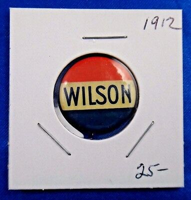 1912 Woodrow Wilson Presidential Political Campaign Pin Pinback Button