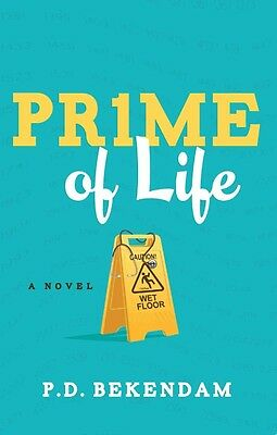 Prime of Life by P.D. Bekendam Paperback Book (English)
