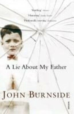 A Lie About My Father by John Burnside Paperback Book