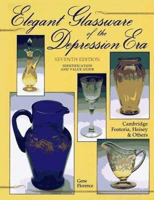Elegant Glassware of the Depression Era : Identification and Value Guide