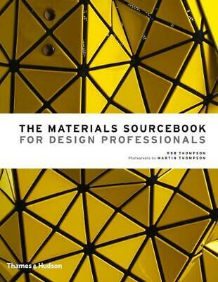 The Materials Sourcebook for Design Professionals by Rob Thompson (English) Hard
