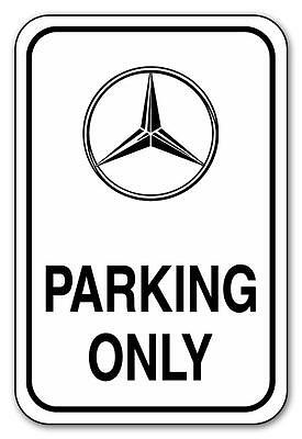 "MERCEDES BENZ PARKING ONLY 12""x18"" .040 Alum Sign- Choose Holes, Arrows, Color"