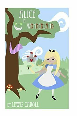Alice in Wonderland by Carroll, Lewis Book The Cheap Fast Free Post
