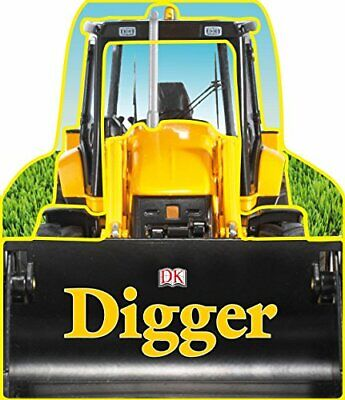 Digger (Board Book) by DK Board book Book The Cheap Fast Free Post