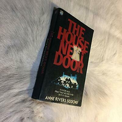 House Next Door by Siddons, Anne Rivers Paperback Book The Cheap Fast Free Post