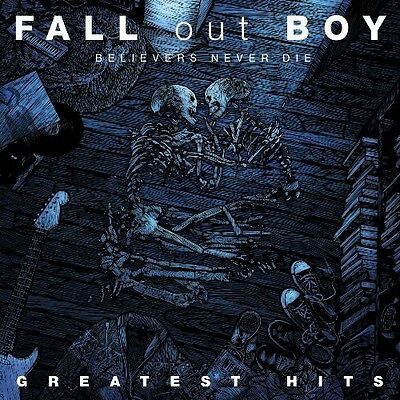 Fall Out Boy - Believers Never Die-The Greatest Hits [New CD] UK - Import