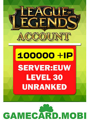 LOL Account League of Legends EUW EU West Smurf Level30 100000+IP 100K Unranked
